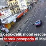 Viral Mobil Rescue Dinsos Tabrak Lari Pesepeda di Makassar, Pengendara Diburu